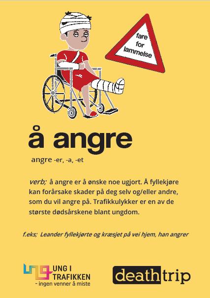"""Gul plakat """"å angre"""" holdningskampanje rus i trafikken. Plakat."""